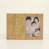 """""""Life is Better in the Country"""" Picture Frame by M&F"""